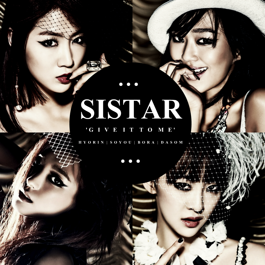 Sistar wallpaper 5 - Sistar Give It To Me 2 By Awesmatasticaly Cool On Deviantart