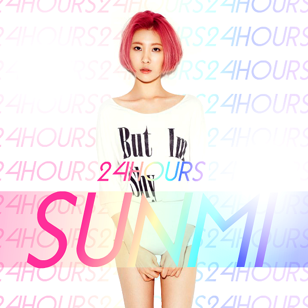 Sunmi: 24 Hours 2 by Awesmatasticaly-Cool on DeviantArt