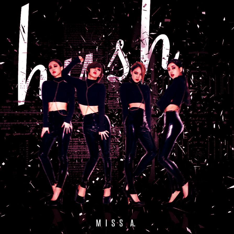 Download Lagu Thanks You Next: Miss A: HUSH By Awesmatasticaly-Cool On DeviantArt