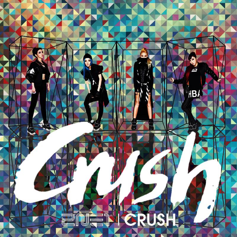 2NE1: CRUSH by Awesmatasticaly-Cool