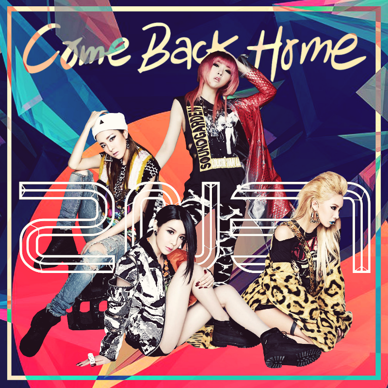 2ne1 come back home by awesmatasticaly cool on deviantart - 2ne1 come back home wallpaper ...