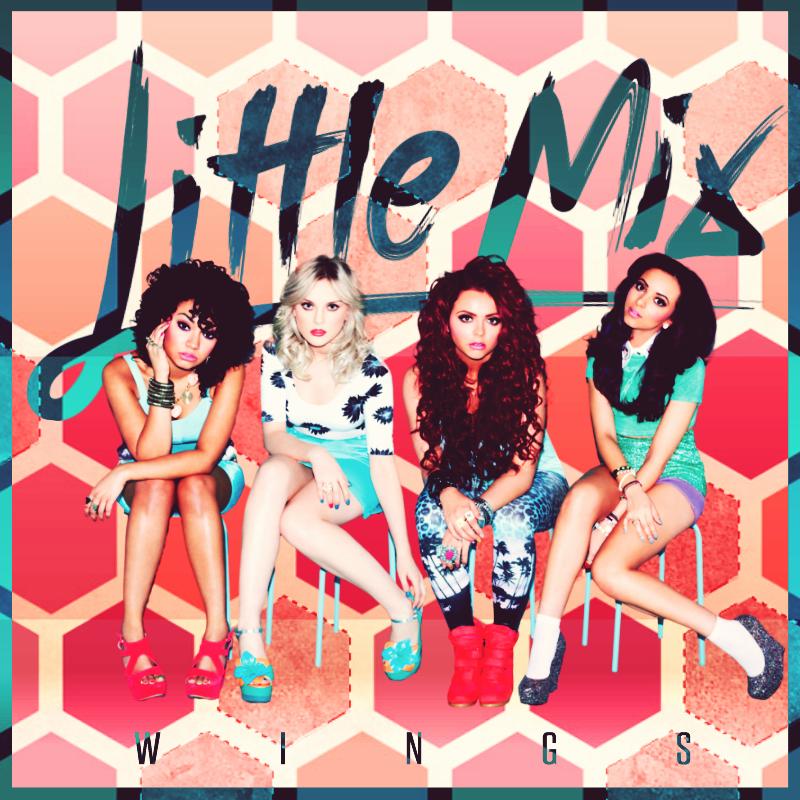 Little Mix - Wings Lyrics | MetroLyrics