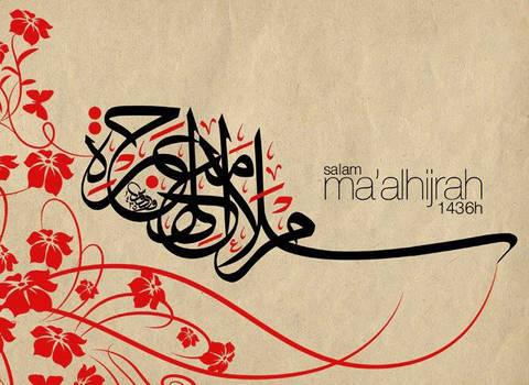 Salam Ma'al Hijrah 1436H