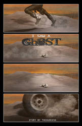I Saw A Ghost: Page 1 by thedude255