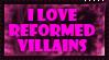 I love Reformed Villains Stamp by Mirai-Digi