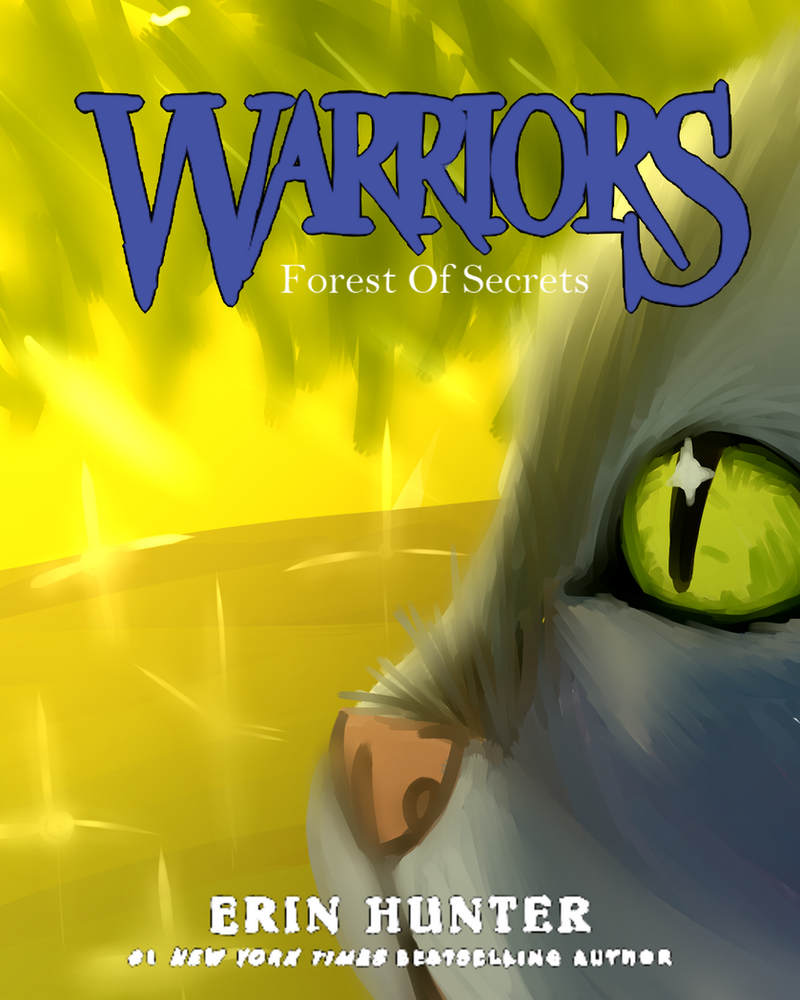 Warriors Forest Of Secrets Lexile: Cover By Moonheart01 On DeviantArt