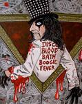 Disco Blood Bath Boogie Fever
