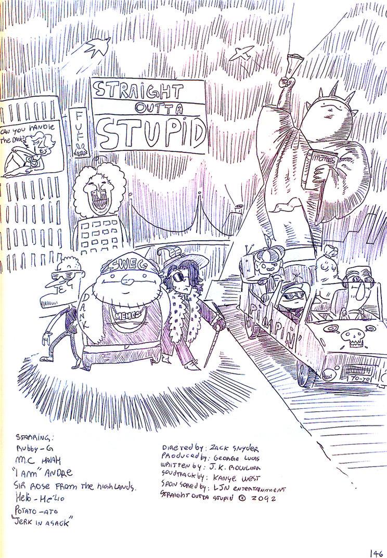 Daily doodles 32# : Straight Outta Stupid by DettanKarmen7