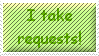 Taking Requests Stamp by JFG107-Stamps