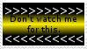 No Watch Stamp by JFG107-Stamps