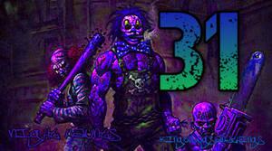 31 Days Of Mayhem by Kingofbugsandthings