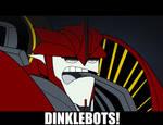 Dinklebots!