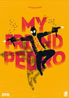 My Friend Pedro by shrimpy99