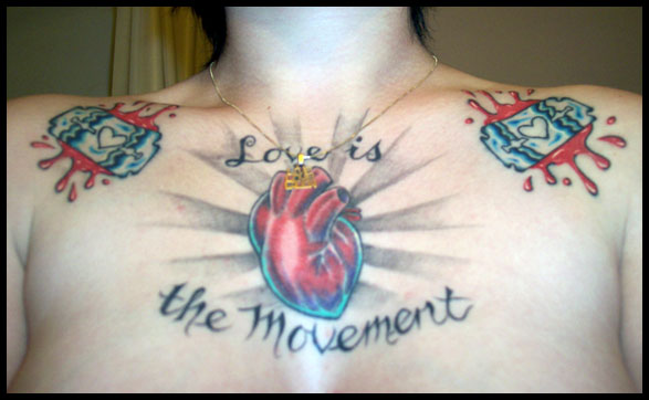 love is the movement. - chest tattoo