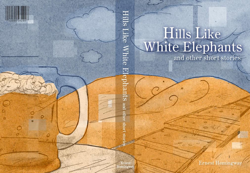 Hills like white elephants essay