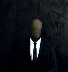 Runhidedie : the Slenderman by Dreamviewcreation