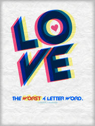 The Worst 4 Letter Word.