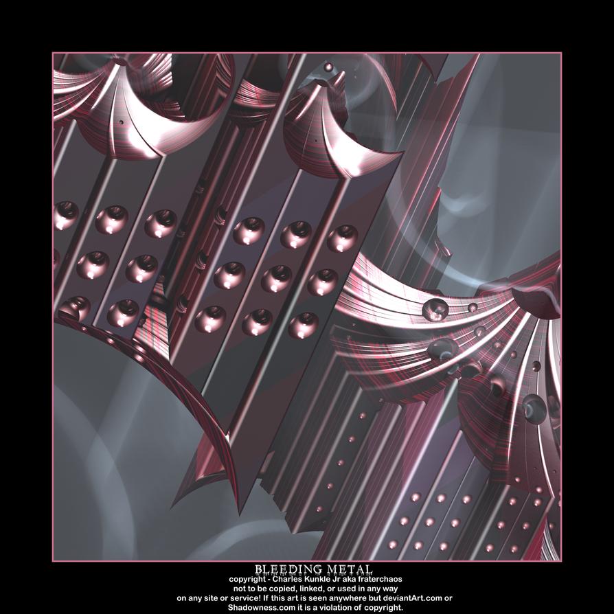 bleeding metal by fraterchaos