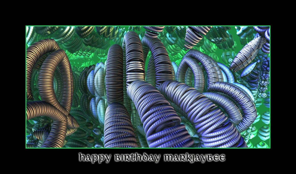 happy birthday MarkJayBee by fraterchaos