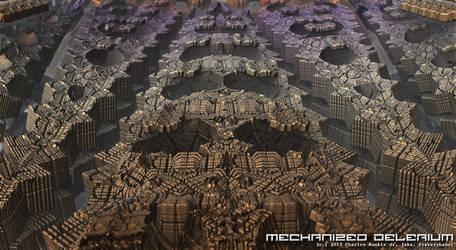 mechanized delerium