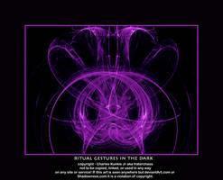 ritual gestures in the dark