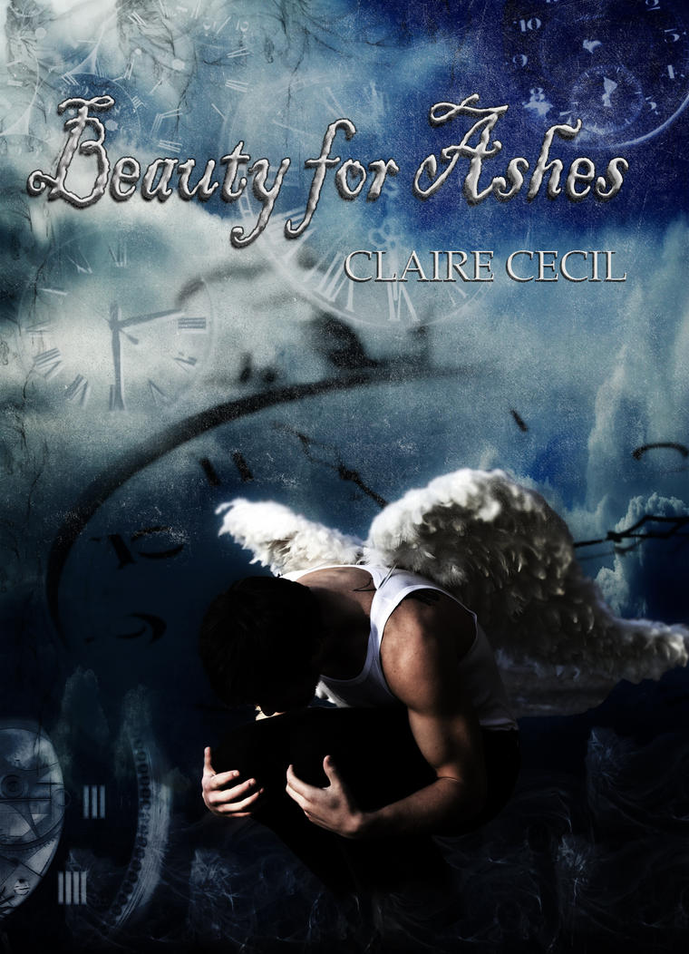 Beauty for Ashes Cover by picturesarelife