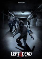 left 4 dead fan movie poster by Siegfried129