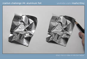 Aluminum Foil Realism Challenge by markcrilley