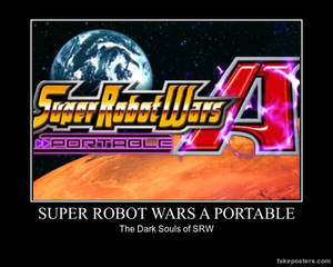 Motivational Poster - Super Robot Wars A Portable