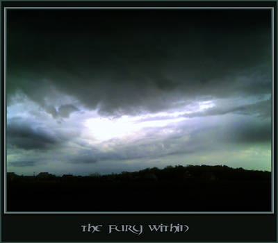 .The FuRy. WitHin..