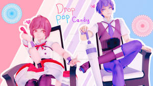 [MMD COLLAB WITH KAGAMINEMMD] Drop Pop Candy