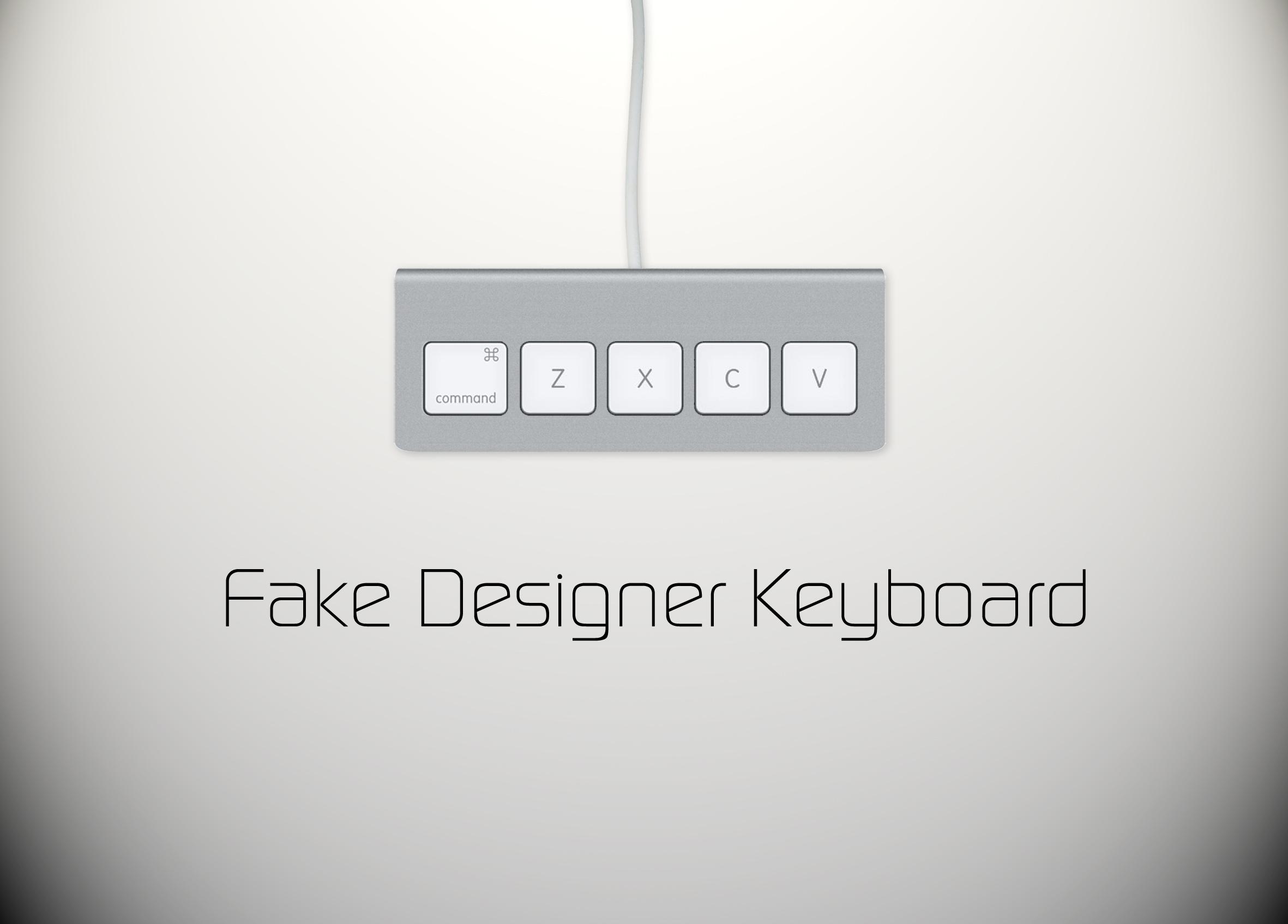 Fake Designer Keyboard by tomjoke