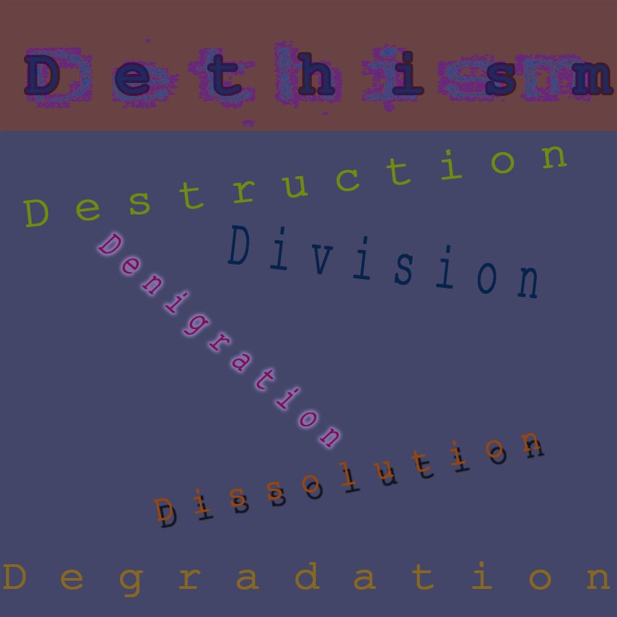 Dethism: The Modern Philosophy by SmilingY