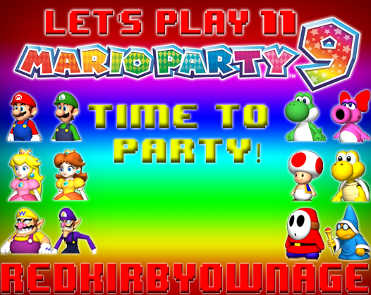 Mario Party 9 Let S Play Poster By Redkirbyownage On Deviantart
