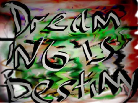 OC: Dreaming is Destiny