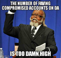 Too Many Compromised Accounts