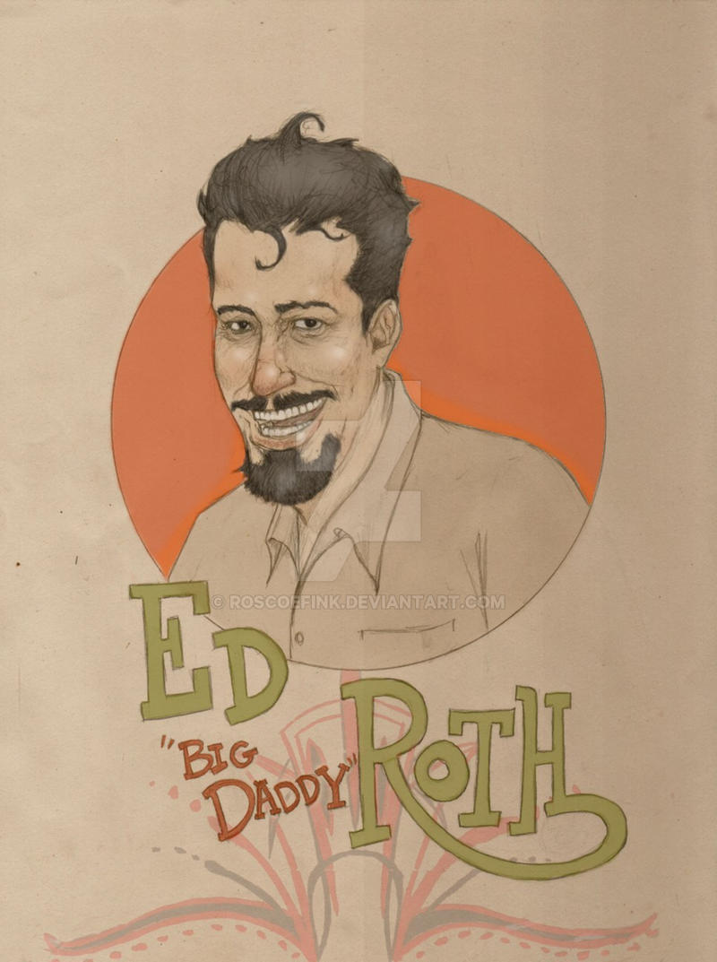 "Ed ""Big Daddy"" Roth by RoscoeFink"