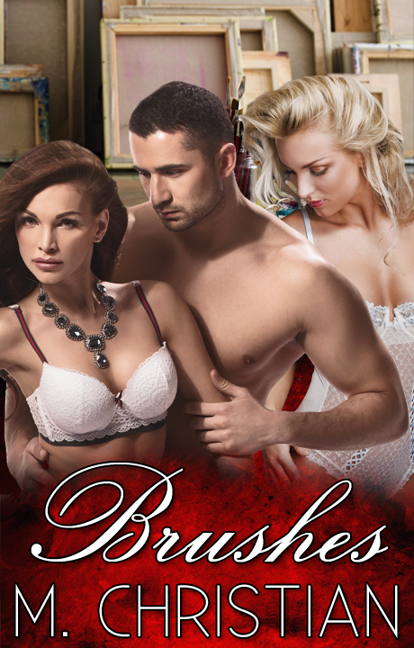 Cover Of My Erotic Romance BRUSHES by MChristian