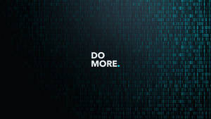 Do More. Wallpaper