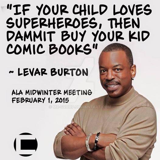 Levar Burton read more comics by mr-grump