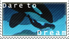 Dare to Dream - Stamp by Luv4Corky2