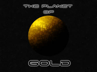 The Planet of Gold