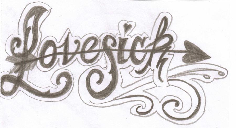 Lovesick tattoo lettering by cxloe on deviantart for Love sick tattoo