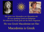 Macedonia is Greek