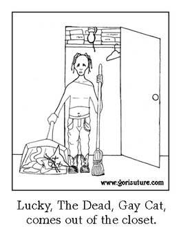 Lucky, The Dead, Gay Cat