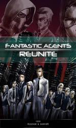 Fantastic Agents Reunite Cover by Doqida