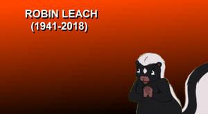 Skunk is sad that Robin Leach has died by KodyBoy555