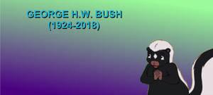 Skunk is sad that George H.W. Bush has died
