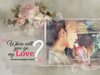 Where Will You Go My Love? - Kris [EXO-M] by Dreamcreampiggy