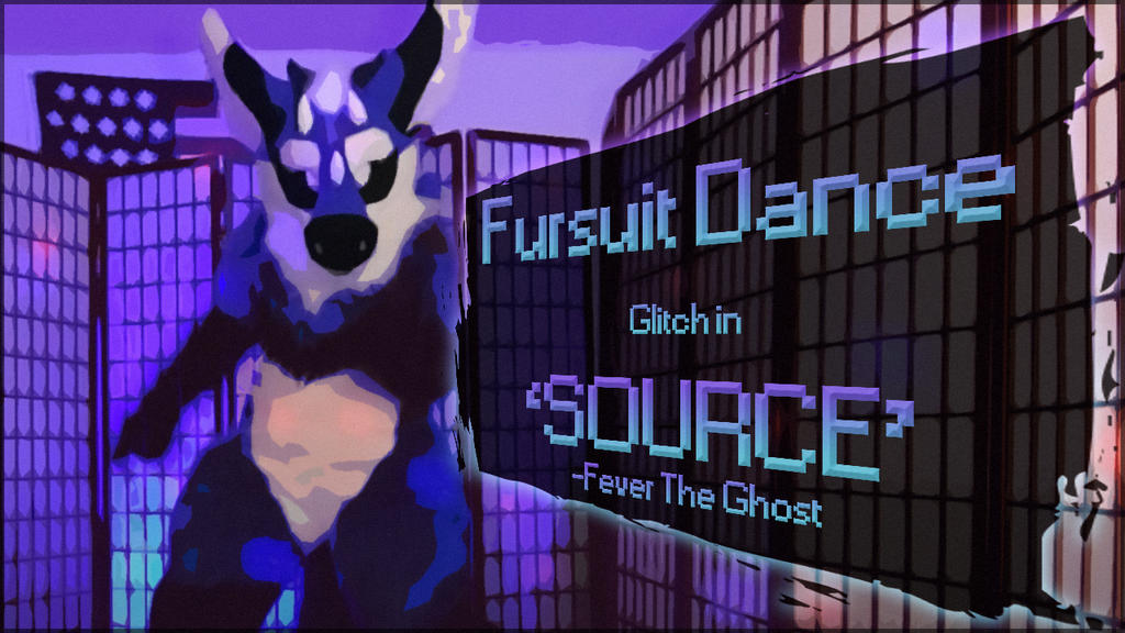 Fursuit Dance - Glitch in 'SOURCE' by TwilightSaint